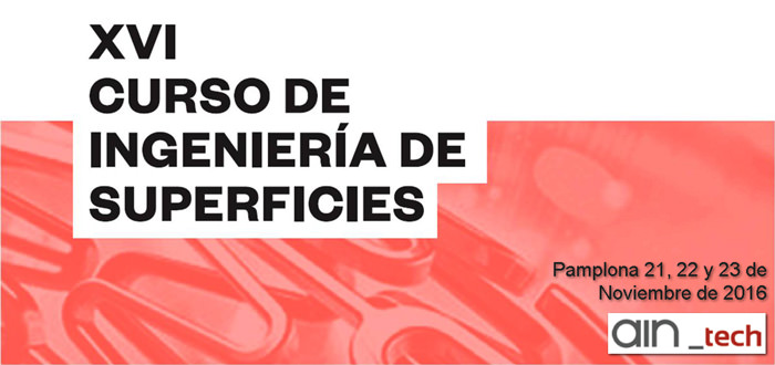 XVI Curso de Ingeniería de Superficies de AIN